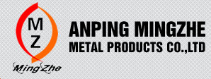 Anping Mingzhe Metal Products Co., Ltd.